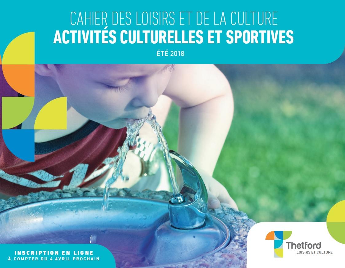 Cahier des loisirs et de la culture : Activités cuturelles et sportives - Été 2018 - Ville de Thetford